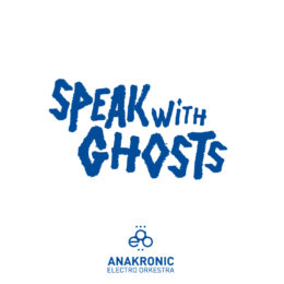 Anakronic – Speak with ghost