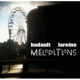 Badault / Larien – Meloditions