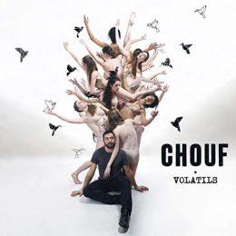 Chouf – Volatils
