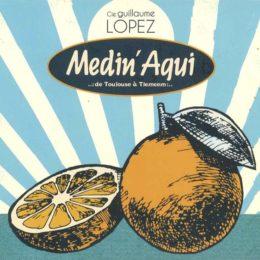 Cie Guillaume Lopez – Medin' Aqui