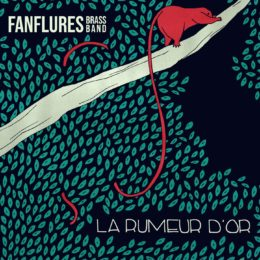 Fanflures Brass Band – La rumeur d'or