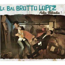 Lebal Brotto Lopez – Adiu Miladiu!