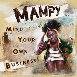 Mampy – Mind my own business