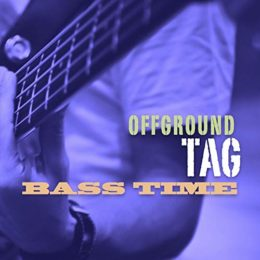 Offground Tag – Bass time