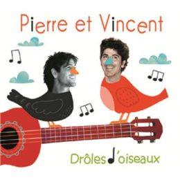 Pierre et Vincent – Drôles d'oiseaux